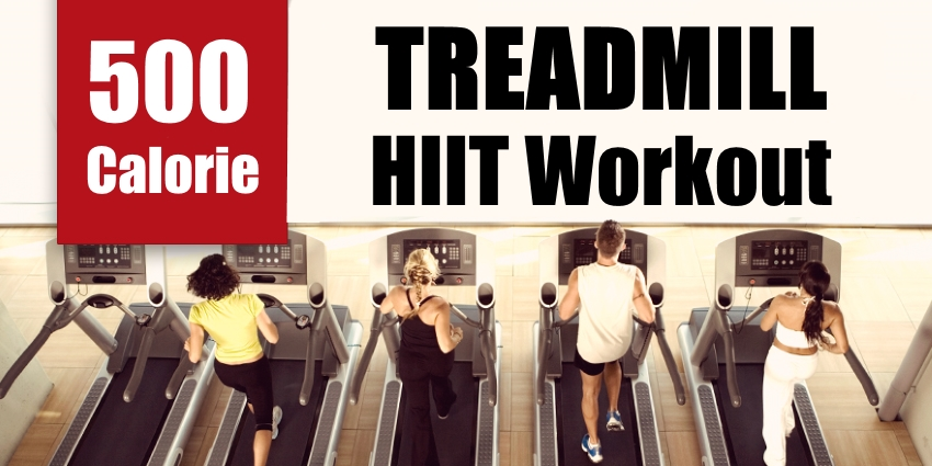500-Calorie-Treadmill-HIIT-Workout