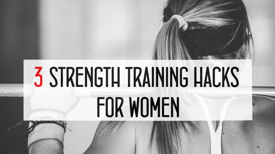 strength-training-hacks-for-women