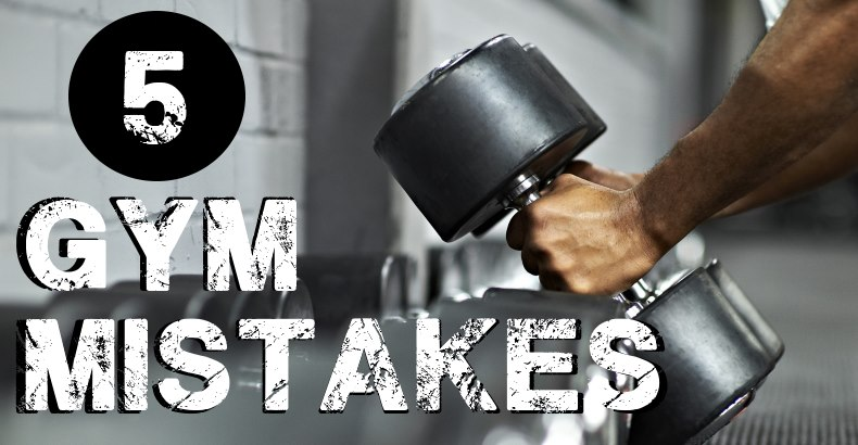 top-5-mistakes-people-make-in-the-gym