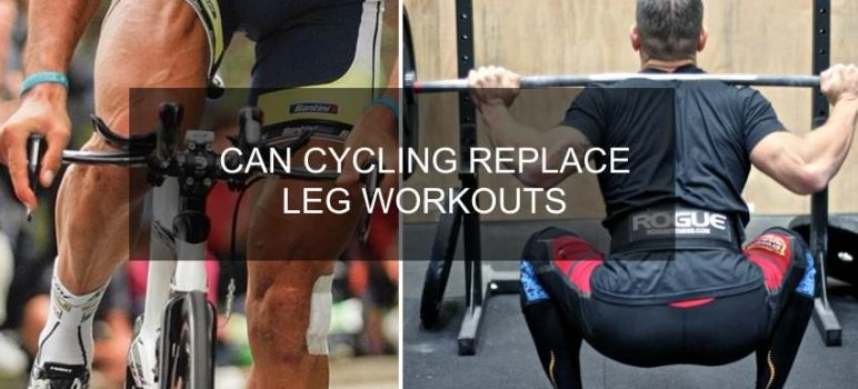 Can Cycling Replace a Leg Workout ?
